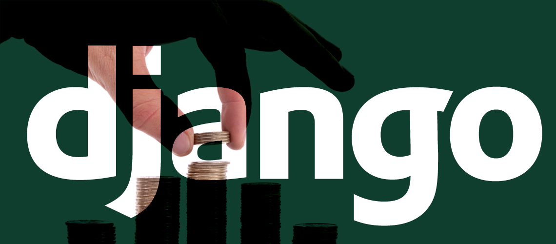 10 Reasons Why You Should Invest in Django