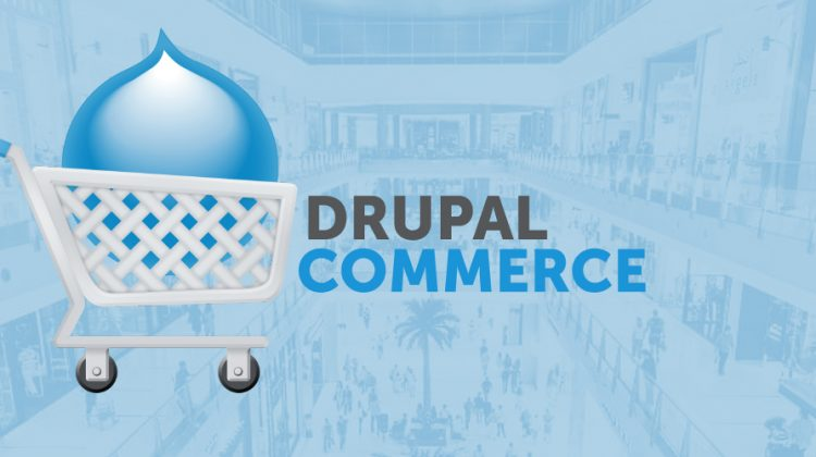 What is Drupal Commerce